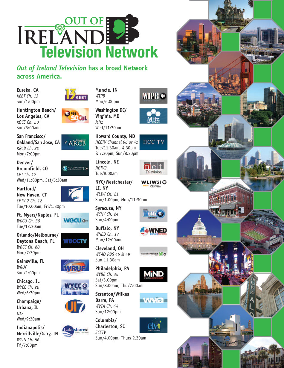Out of Ireland has a broad TV network across the United States
